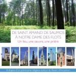 de Saint Amand de Saumos à Notre Dame des Flots, Cap-Ferret. Secteur pastoral Lège-Arès